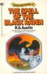 The Spell of the Black Raven - R.G. Austin