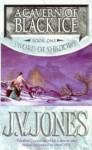 A Cavern of Black Ice - J.V. Jones