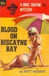 Blood on Biscayne Bay - Brett Halliday