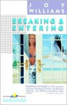 Breaking and Entering - Joy Williams