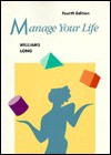 Manage Your Life - Robert L. Williams, James D. Long
