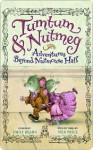 Tumtum and Nutmeg - Emily Bearn