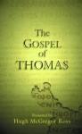 The Gospel of Thomas - Hugh McGregor Ross