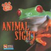 Animal Sight (Animals and Their Senses) - Kirsten Hall