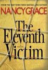 The Eleventh Victim (Hailey Dean #1) - Nancy Grace