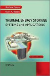 Thermal Energy Storage: Systems and Applications - İbrahim Dinçer, Marc Rosen