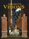 Absolute Visions - MacAllister Stone