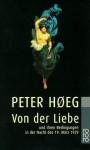 Von Der Liebe - Peter Høeg, Monika Wesemann