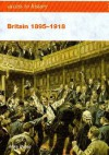 Britain 1895-1918 - Mike Byrne
