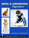 Bing & Grondahl Figurines (Schiffer Book for Collectors) - Caroline Pope, Nick Pope