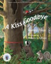 A Kiss Goodbye (Chester the Raccoon - Audrey Penn, Barbara Leonard Gibson