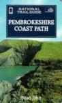 National Trail Guide: Pembrokeshire Coast Path - Brian John, Martin Trelawney