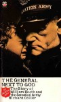 The General Next to God: The Story of William Booth and the Salvation Army - Richard Collier