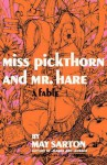 Miss Pickthorn and Mr. Hare: A Fable - May Sarton