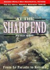 At the Sharp End: The 2nd Battalion Royal Norfolk Regiment 1939-1944 - Peter Hart