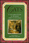 Cats: A Celebration In Words & Paintings (Words & Paintings Series) - Helen Exley