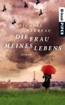 Die Frau meines Lebens: Roman (German Edition) - Nicolas Barreau, Sophie Scherrer