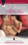Runaway Attraction - Farrah Rochon