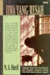 Jiwa Yang Resah - Biografi Yusuf Ali - M.A. Sherif, Rahmani Astuti