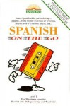 Spanish on the Go-2 Cassettes - On the Go Series