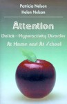 Attention Deficit-Hyperactivity Disorder at Home and at School - Patricia Nelson, Helen Nelson