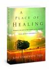 A Place of Healing - Joni Eareckson Tada