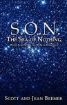 Sea of Nothing - Scott Beemer, Jean Beemer, Warren B. Dahk Knox