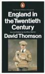 England in the 20th Century, 1914-1979 - David Thomson, Geoffrey Warner