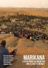 Marikana: A View from the Mountain and a Case to Answer - Peter Alexander, Thapelo Lekgowa, Botsang Mmope, Luke Sinwell, Bongani Xezwi