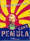 Sang Pemula Disertai Karya-Karya Non-Fiksi (Jurnalistik) Dan Fiksi (Cerpen/Novel) R.M. Tirto Adhi Soerjo - Pramoedya Ananta Toer
