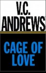 Cage Of Love - V.C. Andrews