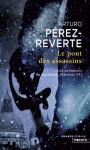 Le Pont des assassins - Arturo Pérez-Reverte, François Maspero