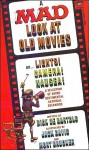 A Mad Look at Old Movies - Dick de Bartolo, Jack Davis, Mort Drucker, MAD Magazine