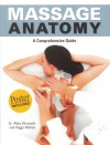 Massage Anatomy - Abigail Ellsworth, Peggy Altman