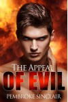 The Appeal of Evil - Pembroke Sinclair