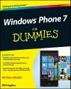 Windows Phone 7 for Dummies - Bill Hughes