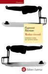 Modus vivendi: Inferno e utopia del mondo liquido - Zygmunt Bauman