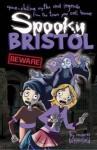 Spooky Bristol - Moira Butterfield