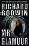 Mr. Glamour - Richard Godwin