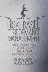 Risk-Based Performance Management: The New Strategic Execution Paradigm - James Creelman, Andrew Smart