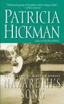 Nazareth's Song - Patricia Hickman