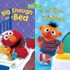 Big Enough for a Bed & Too Big for Diapers (2 titles in 1) (Sesame Street) - Apple Jordan, John E. Barrett