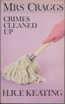 Mrs. Craggs: Crimes Cleaned Up - H.R.F. Keating, Joe Dunlop