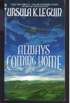 Always Coming Home - Ursula K. Le Guin