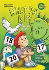 What Day Is It?/?Que Dia Es Hoy? - Jamie Kondrchek, Eida De La Vega, Joe Rasemas