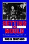 Setting the Mould - Robin Edmonds