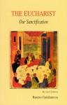 The Eucharist, Our Sanctification - Raniero Cantalamessa