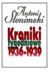 Kroniki tygodniowe t. 3, 1936-1939 - Antoni Słonimski