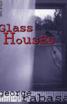 Glass Houses - George Rabasa