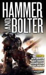 Hammer and Bolter: Issue 2 - Christian Dunn, Ben Counter, Gav Thorpe, Steve Parker, Richard Ford